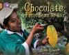 Chocolate: From Bean to Bar. by Anita Ganeri - Anita Ganeri