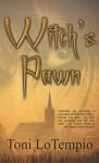 Witch's Pawn - Toni LoTempio