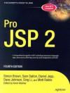 Pro JSP 2 (Expert's Voice in Java) - Simon Brown, Sam Dalton, Daniel Jepp, Dave Johnson, Sing Li, Matt Raible, Kevin Murkar