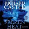 Frozen Heat - Richard Castle, Johnny Heller