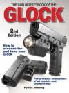 Gun Digest Book of Glock 2nd Edition - Patrick Sweeney