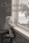 Cottonwood Memories - L.C. Chase