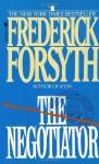 The Negotiator - Frederick Forsyth