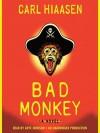 Bad Monkey (Digital) - Carl Hiaasen, Arte Johnson