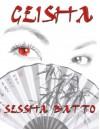 Geisha (A Shadow Wolf Prequel) - Sessha Batto