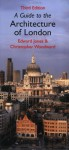 A Guide To The Architecture of London - Edward Jones, Christopher Woodward