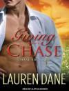 Giving Chase - Lauren Dane, Aletha George