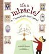 It's a Miracle!: A Hanukkah Storybook - Stephanie Spinner, Jill McElmurry