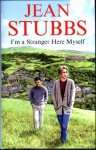 I'm a Stranger Here Myself - Jean Stubbs