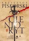 Cienioryt - Krzysztof Piskorski