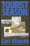 Tourist Season (G K Hall Large Print Book Series) - Carl Hiaasen