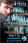 A Lesson in Chemistry with Inspector Bruce - Jillian Stone
