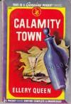 Calamity Town - Ellery Queen