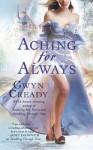Aching for Always - Gwyn Cready