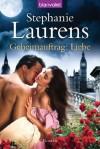 Geheimauftrag: Liebe: Roman (German Edition) - Stephanie Laurens, Ute-Christine Geiler
