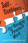 Self-Confidence...for Managing People At Work - Tony Richards