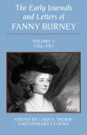 The Early Journals and Letters of Fanny Burney: Volume V, 1782-1783: Volume V, 1782-1783 - Fanny Burney, Fanny Burney, Stewart J. Cooke