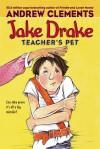 Jake Drake, Teacher's Pet - Andrew Clements, Dolores Avendao