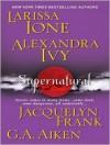 Supernatural (MP3 Book) - Larissa Ione, G.A. Aiken, Jacquelyn Frank, Justine Eyre