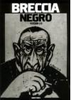 Breccia Negro: Version 2.0 - Alberto Breccia, Carlos Trillo, Leonardo Wadel, Guillermo Saccomanno, Carlos Sampayo, H.P. Lovecraft, Lépido Frías