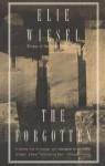 The Forgotten - Elie Wiesel, Stephen Becker