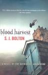 Blood Harvest - S.J. Bolton