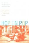 Hop on Pop: The Politics and Pleasures of Popular Culture - Henry Jenkins III, Tara McPherson, Jane Shattuc