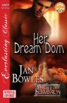 Her Dream Dom - Jan Bowles