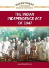 The Indian Independence Act of 1947 - Susan Muaddi Darraj
