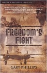 Freedom's Fight - Gary Phillips