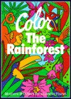 Color the Rainforest: Mothers and Others for a Livable Planet - Dwight Holing