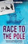Race to the Pole - Meredith Hooper