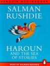 Haroun and the Sea of Stories (Penguin Audiobooks) - Salman Rushdie