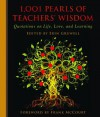 1,001 Pearls of Teachers' Wisdom: Quotations on Life and Learning - Frank McCourt, Erin Gruwell