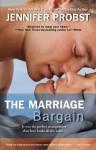 The Marriage Bargain - Jennifer Probst