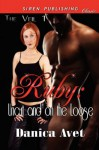 Ruby: Uncut and on the Loose - Danica Avet