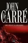 Une vérité si délicate (Cadre vert) (French Edition) - John le Carré, Isabelle Perrin