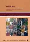 Ethnicities: Metropolitan Cultures and Ethnic Identities in the Americas - Martin Butler, Jens Martin Gurr, Olaf Kaltmeier