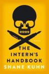 The Intern's Handbook - Shane Kuhn