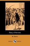 Story of Aeneas (Dodo Press) - M. Clarke