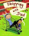 Shopping With Dad - Matt Harvey, Miriam Latimer