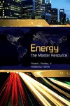 Energy: The Master Resource - Robert Bradley