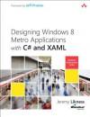 Building Windows 8 Apps with C# and XAML (Microsoft Windows Development) - Jeremy Likness, John Montgomery