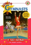 Katie's Gold Medal (Junior Gymnasts) - Teddy Slater, Wayne Alfano