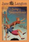 The Swing in the Summerhouse - Jane Langton, Erik Blegvad