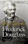 Great Speeches by Frederick Douglass - Frederick Douglass, James Daley