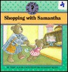 Shopping with Samantha - Teddy Slater, Diane Dawson Hearn