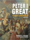 Peter the Great: His Life and World (MP3 Book) - Robert K. Massie, Frederick Davidson