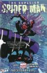 The Superior Spider-Man, Vol. 4: Necessary Evil - Giuseppe Camuncoli, Dan Slott, Ryan Stegman