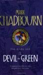 The Devil in Green - Mark Chadbourn